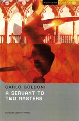 A Servant to Two Masters By Goldoni, Carlo/ Hall, Lee (ADP)/ Farrell, Joseph (EDT)